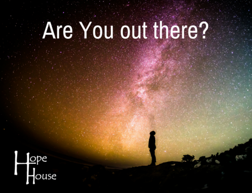 Are You out there?